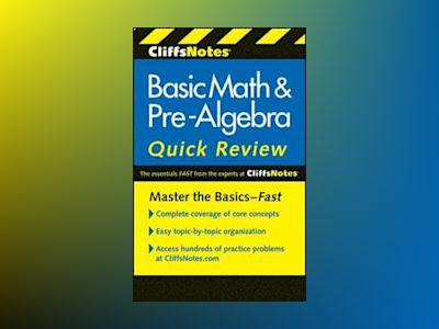 CliffsNotes Basic Math and Pre-Algebra Quick Review, 2nd Edition av Ph.D. Jerry Bobrow