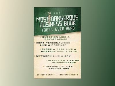 The Most Dangerous Business Book You'll Ever Read av Gregory Hartley