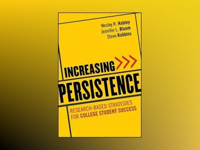 Increasing Persistence av Wesley R. Habley