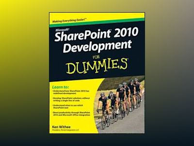 SharePoint 2010 Development For Dummies av Ken Withee