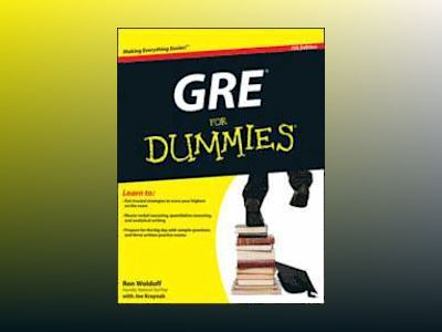 GRE For Dummies, 7th Edition av Ron Woldoff