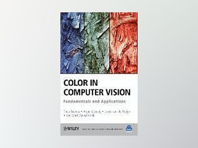 Color in Computer Vision: Fundamentals and Applications av Theo Gevers