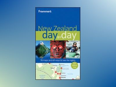 Frommer's New Zealand Day by Day av Adrienne Rewi