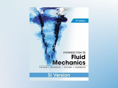 Introduction To Fluid Mechanics av Donald F. Young