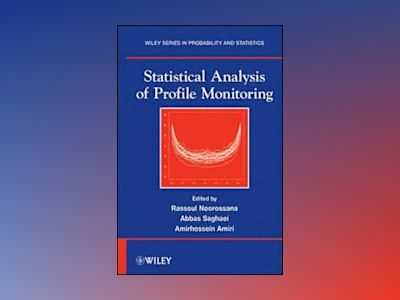 Statistical Analysis of Profile Monitoring av Rassoul Noorossana