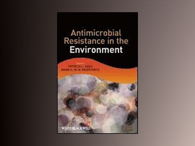 Antimicrobial Resistance in the Environment av Patricia L. Keen