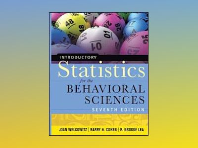 Introductory Statistics for the Behavioral Sciences, 7th Edition av Barry H. Cohen