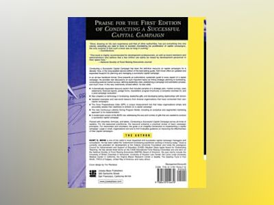 Conducting a Successful Capital Campaign: The New, Revised, and Expanded Ed av Kent E. Dove