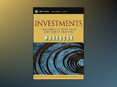 Investments Workbook: Principles of Portfolio and Equity Analysis (CFA Inst av Michael G. McMillan