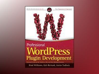 Professional WordPress Plugin Development av Brad Williams