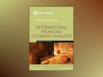 International Financial Statement Analysis (CFA Institute Investment Series av Thomas R. Robinson