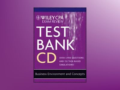 Wiley CPA Exam Review 2012, Business Environment and Concepts, Test Bank CD av Patrick R. Delaney