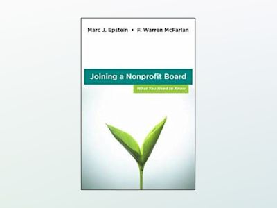 Joining a Nonprofit Board: What You Need to Know av F. Warren McFarlan
