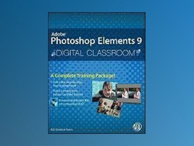 Photoshop Elements 9 Digital Classroom av AGI Creative Team