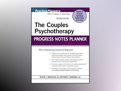The Couples Psychotherapy Progress Notes Planner, 2nd Edition av David J. Berghuis