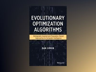 Evolutionary Optimization Algorithms av Dan Simon