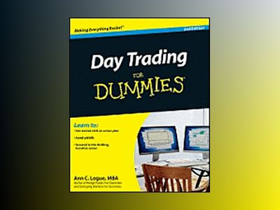 Day Trading For Dummies, 2nd Edition av Ann C. Logue