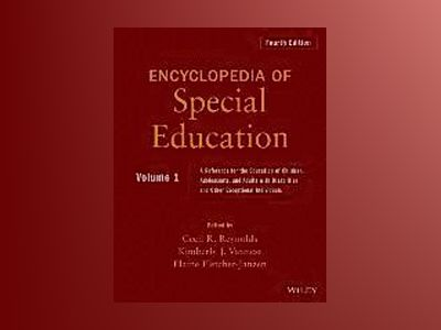 Encyclopedia of Special Education, A Reference for the Education of Childre av Cecil R. Reynolds