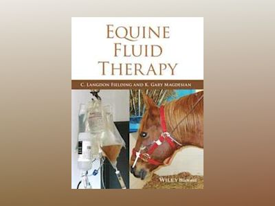 Equine Fluid Therapy av C. Langdon Fielding
