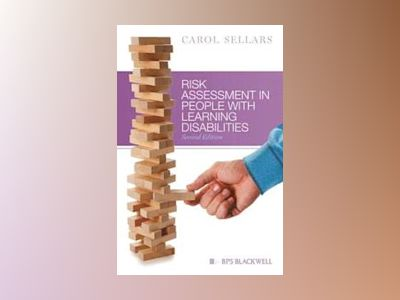 Risk Assessment in People With Learning Disabilities, 2nd Edition av Carol Sellars