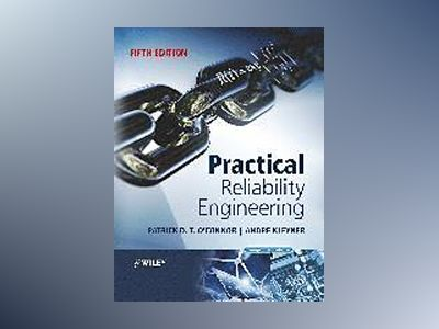 Practical Reliability Engineering, 5th Edition av Patrick P. O'Connor