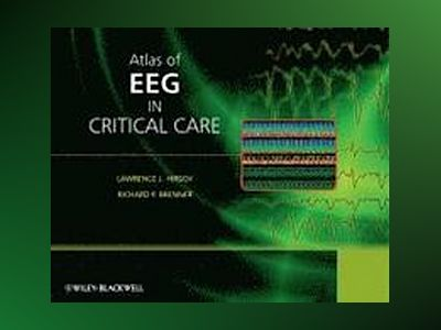 Atlas of EEG in Critical Care av Lawrence Hirsch