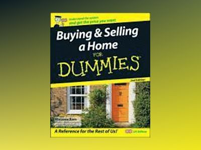 Buying and selling a home for dummies av Melanie Bien
