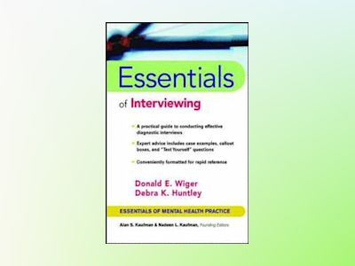 Essentials of Interviewing av Donald E. Wiger
