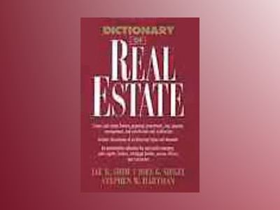 Dictionary of Real Estate av Jae K. Shim