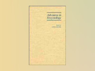 Advances in Enzymology and Related Areas of Molecular Biology, Volume 69, av Alton Meister