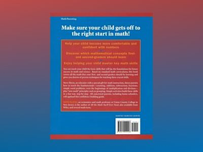 Math for Your First- and Second-Grader: All You Need to Know to Be Your Chi av Steve Slavin