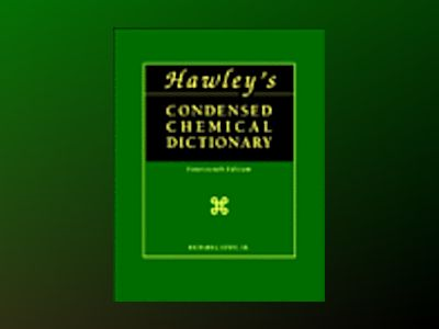 Hawley's Condensed Chemical Dictionary, 14 Ed. Book and CD Set av Richard J. Lewis Sr.