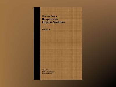 Fiesers' Reagents for Organic Synthesis, Volume 9, av Mary Fieser
