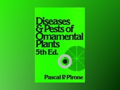 Diseases and pests of ornamental plants av Etc.