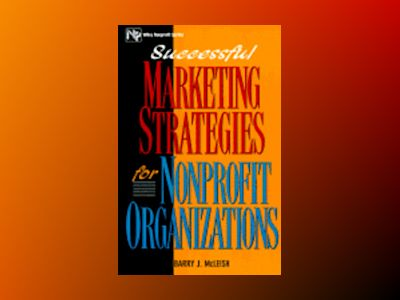 Successful Marketing Strategies For Nonprofit Organizations av Barry J. McLeish