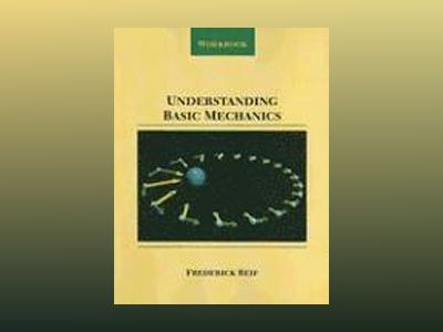 Understanding Basic Mechanics , Workbook av Frederick Reif