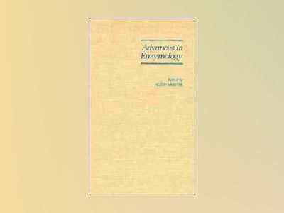 Advances in Enzymology and Related Areas of Molecular Biology, Volume 71, av Alton Meister