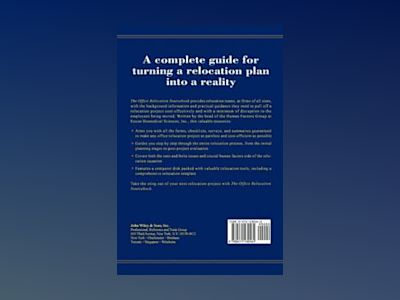 The Office Relocation Sourcebook: A Guide to Managing Staff Throughout the av Dennis A. Attwood
