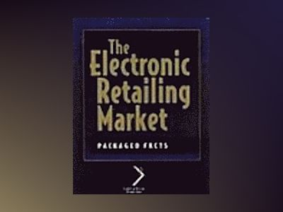 The Electronic Retailing Market av Packaged Facts