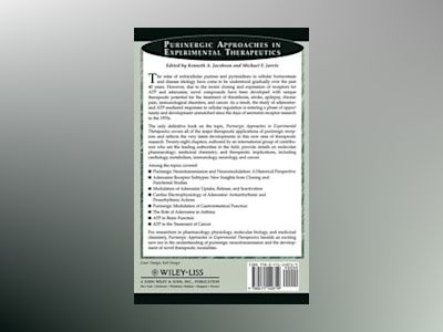 Purinergic Approaches in Experimental Therapeutics av Kenneth A. Jacobson
