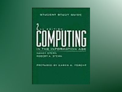 Computing in the Information Age, Study Guide, 2nd Edition av Nancy Stern