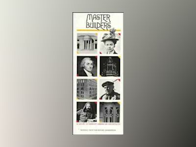 Master Builders: A Guide to Famous American Architects av National Trust for Historic Preservation