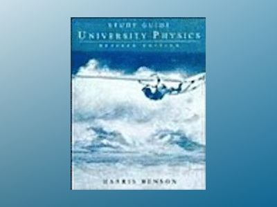 University Physics, Study Guide, Revised Edition av Harris Benson