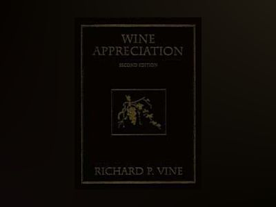 Wine Appreciation, 2nd Edition av Richard P. Vine