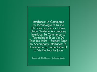 Interfaces: Le Commerce La Technologie Et La Vie De Tous Les Jours and Home av Barbara Blackbourn