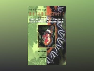 Metamorphosis: A Guide to the World Wide Web & Electronic Commerce, Version av Patrick G. McKeown