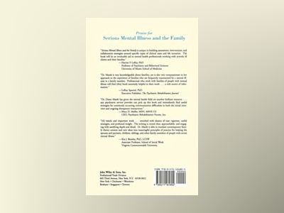 Serious Mental Illness and the Family: The Practitioner's Guide av Diane T. Marsh
