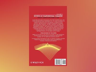 Reviews in Computational Chemistry, Volume 5 av Kenny B. Lipkowitz