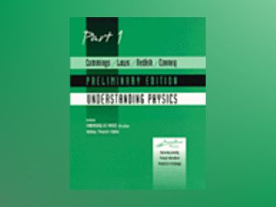 Fundamentals of Physics, Part 1 Revised Printing av Karen Cummings