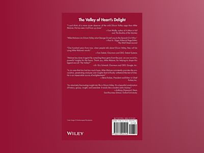 The Valley of Heart's Delight: A Silicon Valley Notebook 1979-2001 av Michael S. Malone